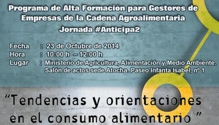 #Anticipa2, Tendencias y orientaciones en el consumo alimentario