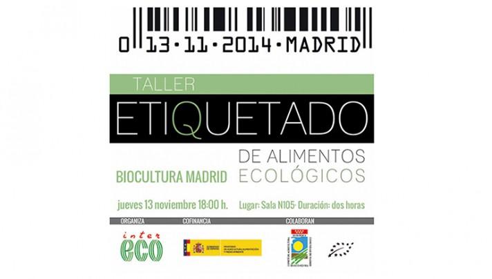 Taller de Etiquetado de Alimentos Ecológicos (BioCultura Madrid)