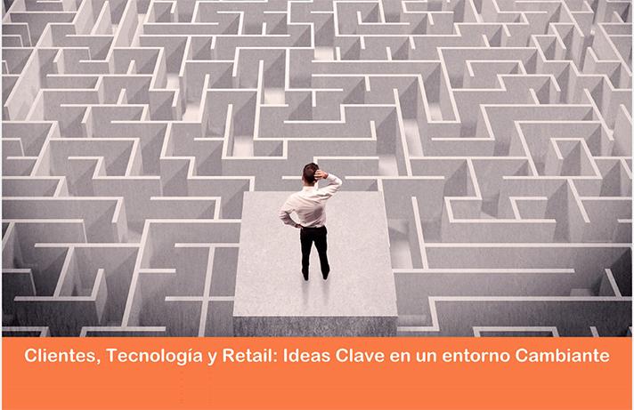 Cliente, tecnología y retail