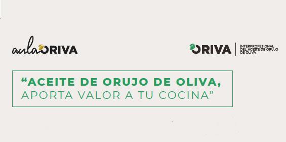Aceite de Orujo de Oliva, aporta valor a tu cocina