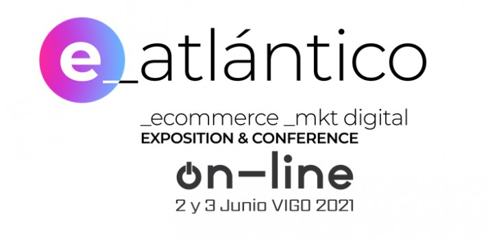 e-Atlántico Online, Salón del eCommerce & Marketing Digital