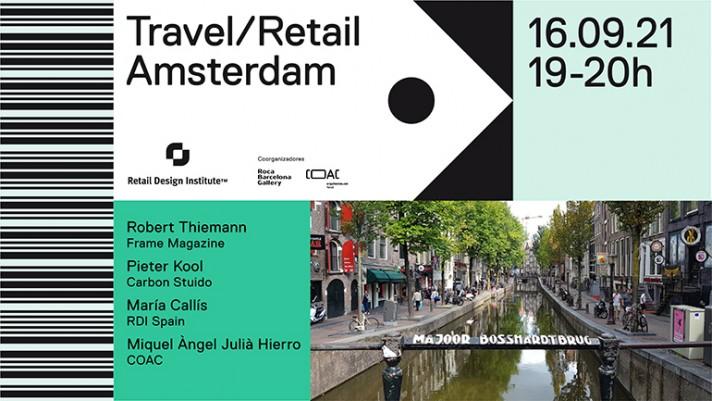 ´Travel Retail: Amsterdam', Roca Gallery