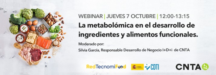 Webinar CNTA  'La metabolómica en el desarrollo de ingredientes y alimentos funcionales'