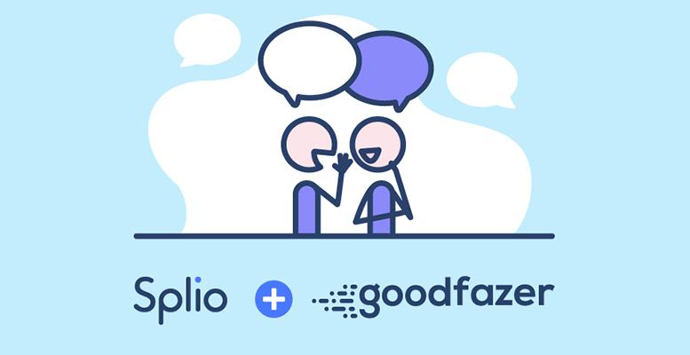 Splio adquiere la empresa Goodfazer para apostar por el marketing de referencia como nuevo motor de crecimiento para las marcas