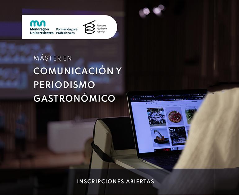 Nuevo Máster en Comunicación y Periodismo Gastronómico del Basque Culinary Center