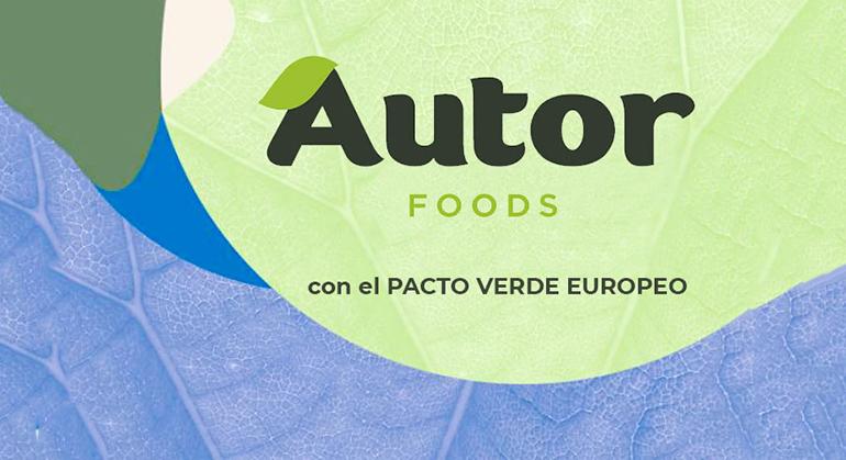 """""""Así se hace"""": Autor Foods presenta su campaña para sumar esfuerzos al Pacto Verde Europeo"""