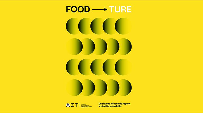AZTInnova, plataforma de colaboración empresarial para dar respuesta a los retos de la alimentación del futuro