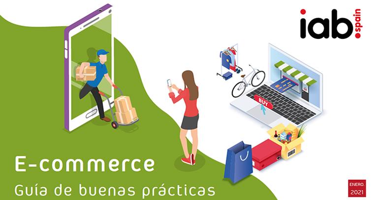 IAB Spain presenta la Guía de  Buenas Prácticas en eCommerce 2021