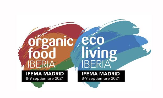 Organic Food Iberia y Eco Living Iberia regresan a Ifema en septiembre